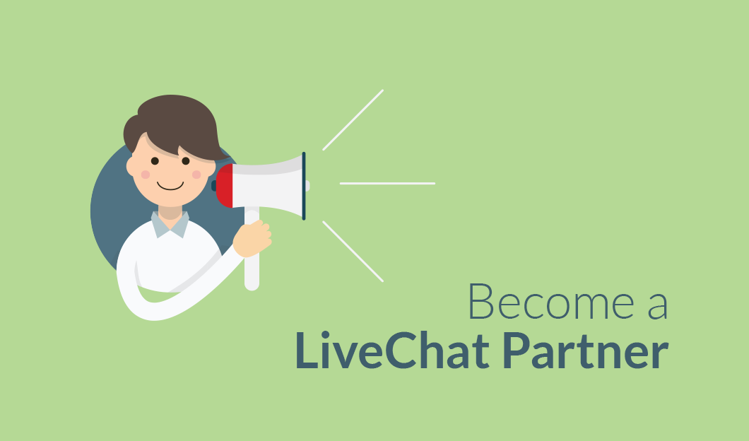 Become a LiveChat Partner