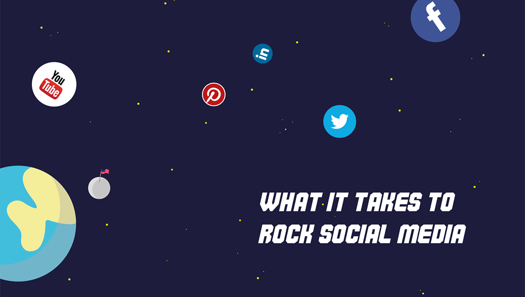 What It Takes to Rock Social Media
