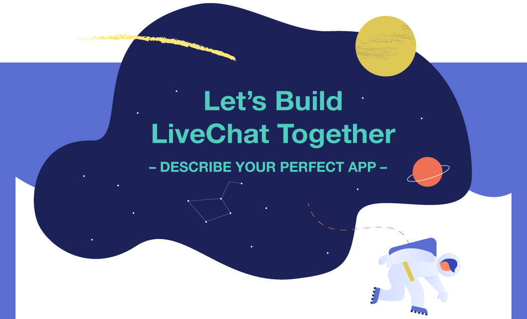 Describe Your Perfect App