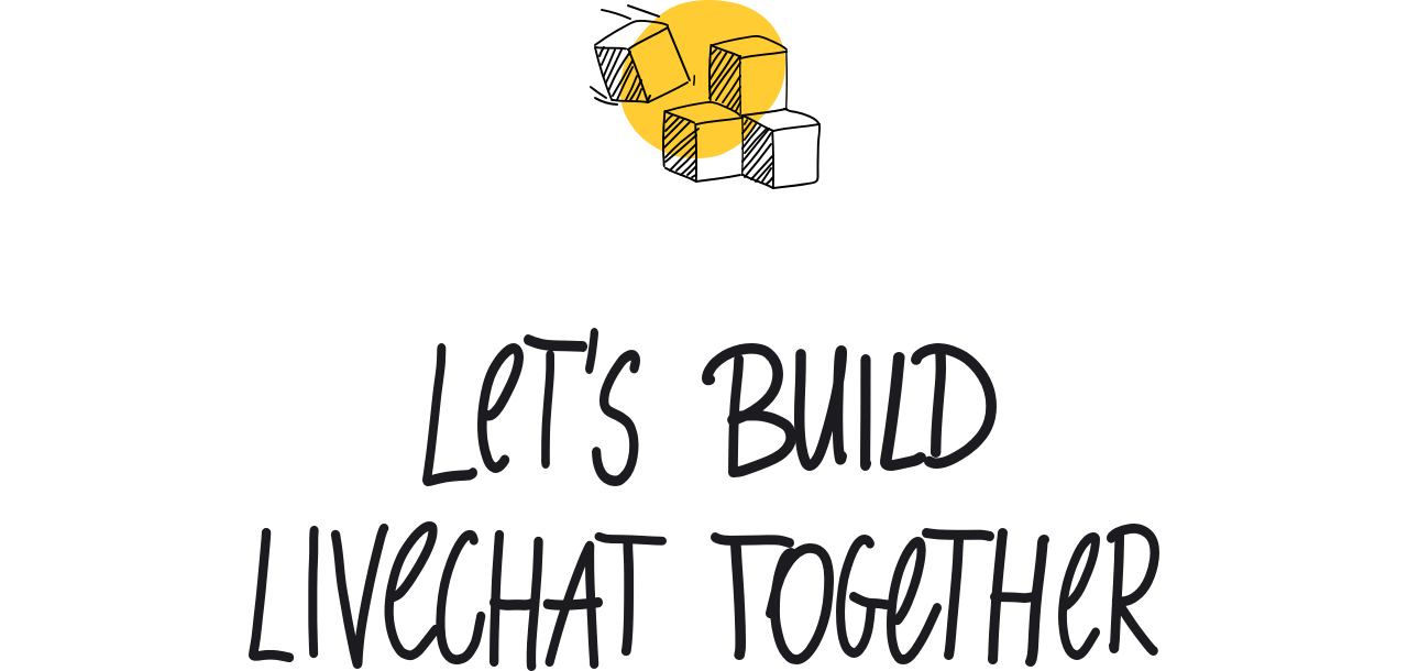 lets-build-livechat-together.png