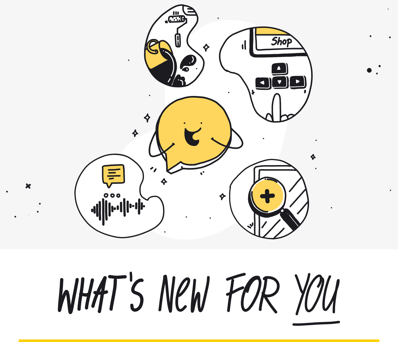 What's new for you