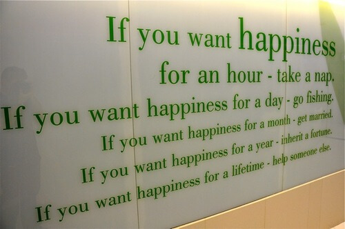 If you want happiness