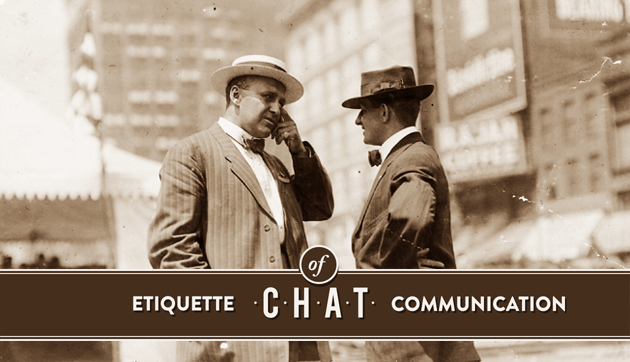 There are certain rules for conducting a business chat. Time to learn about live chat etiquette.
