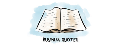 Business Quotes to Kick–Start Your Week