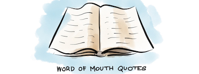Word of Mouth Quotes and What You Can Learn from Them