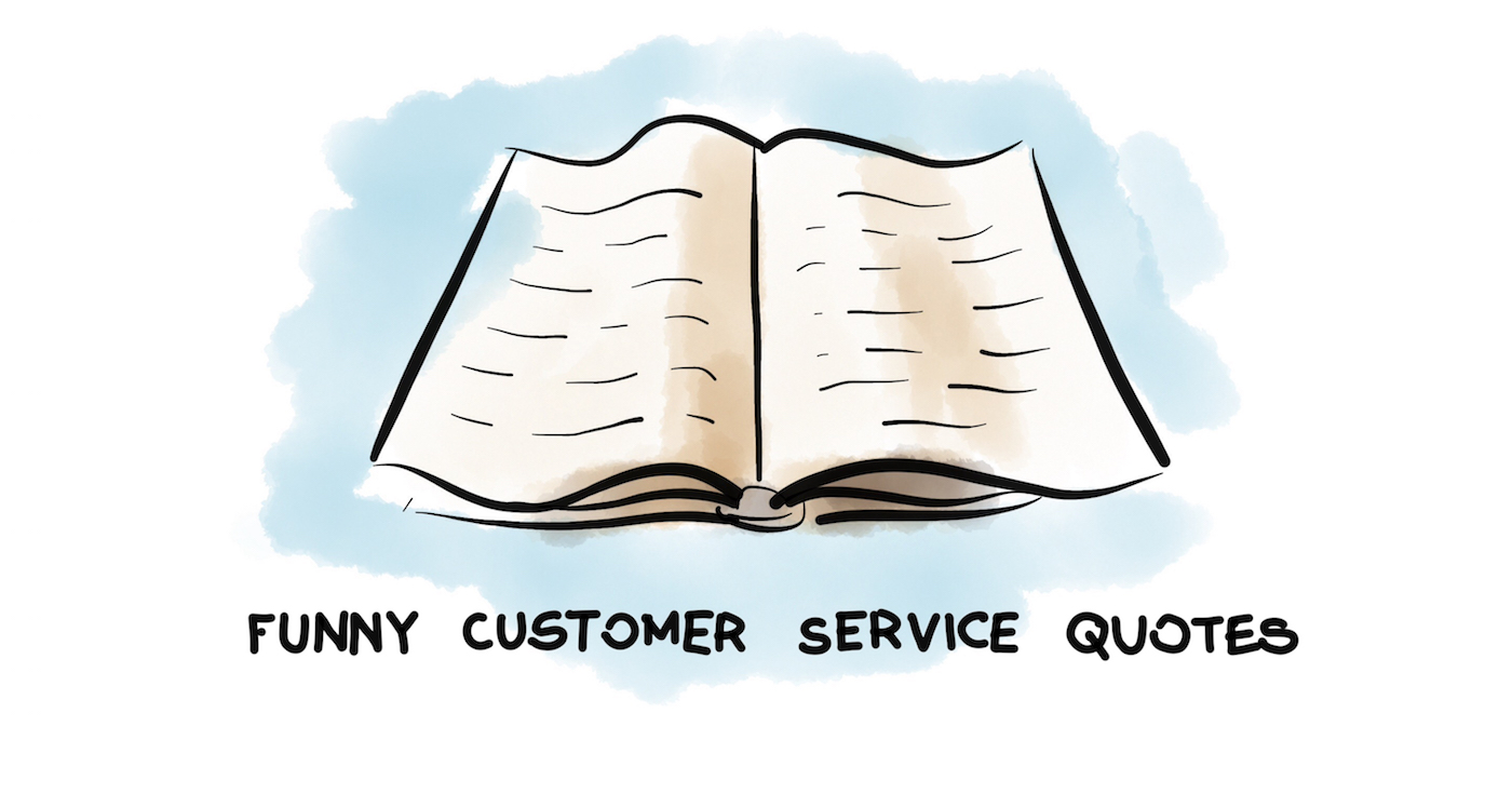 Funny Customer Service Quotes To Prevent You From